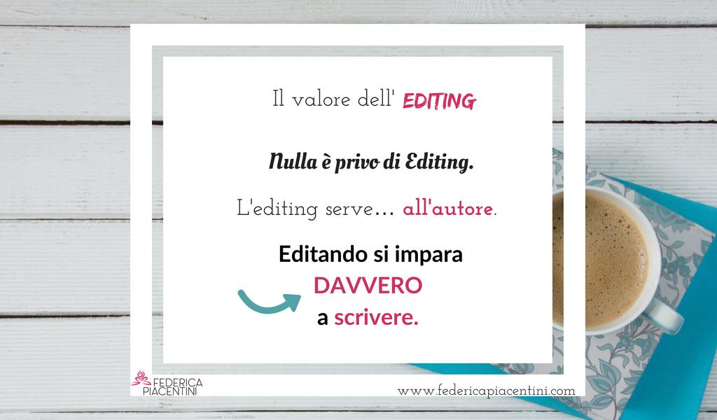 Editare, editor romanzi, scrivere, scrittura creativa, Federica Piacentini Editor